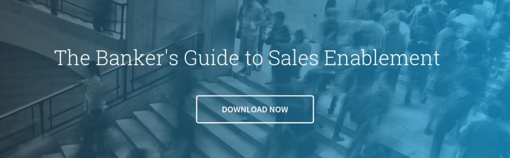 Sales Enablement Banker's Guide