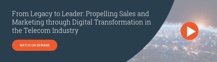 Watch On-Demand - From Legacy to Leader: Propelling Sales and Marketing through Digital Transformation in the Telecom Industry