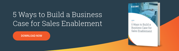 Download Now - 5 Ways to Build a Business Case for Sales Enablement