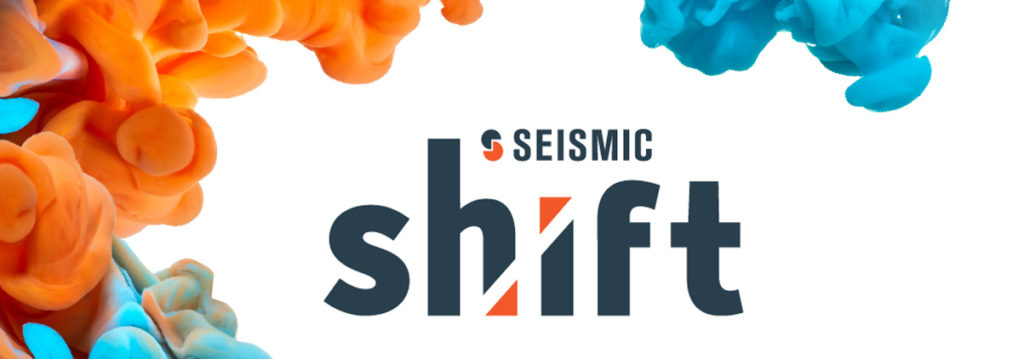 5 Reasons Why You Should Attend Seismic Shift 2019