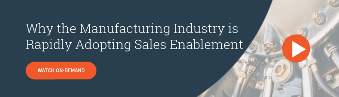 Watch On-Demand - Why the Manufacturing Industry is Rapidly Adopting Sales Enablement