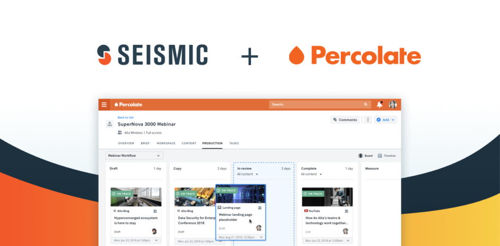 Seismic and Percolate: Delivering Content with Purpose