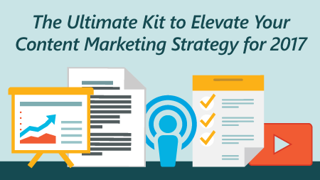Ultimate Content Marketing Kit for 2017